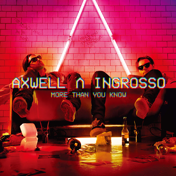 Axwell Λ Ingrosso - More Than You Know Cover
