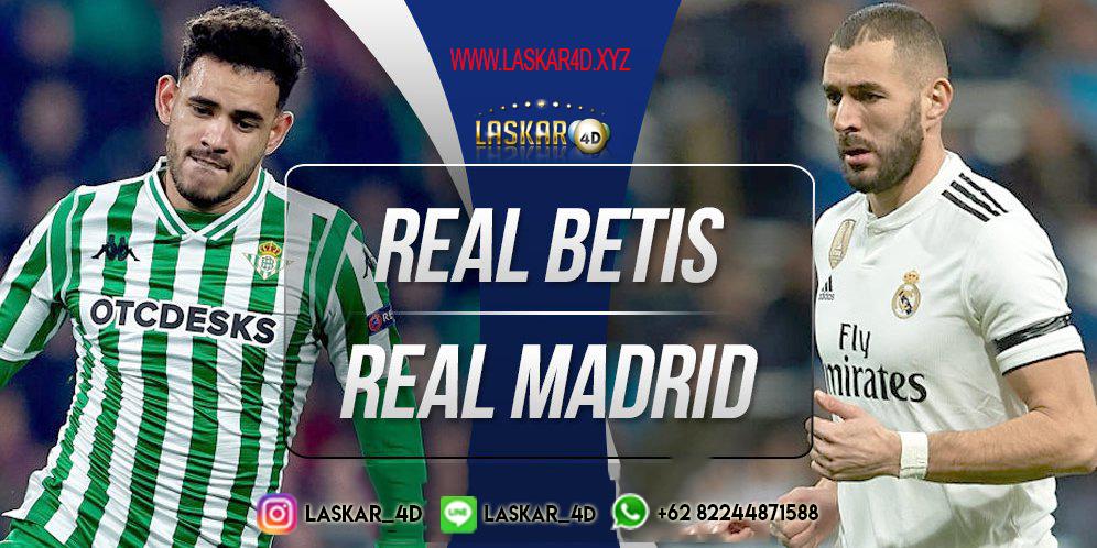 Prediksi Real Betis Vs Real Madrid 09 Maret 2020