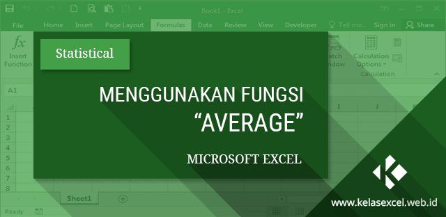 Menggunakan Fungsi Average Microsoft Excel