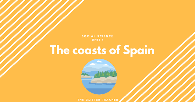 Study unit of the coasts of Spain. Social Science year 6