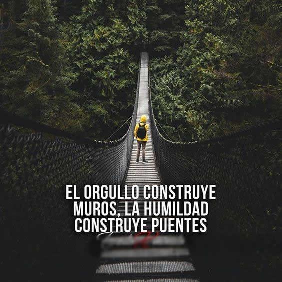 La humildad construye puentes