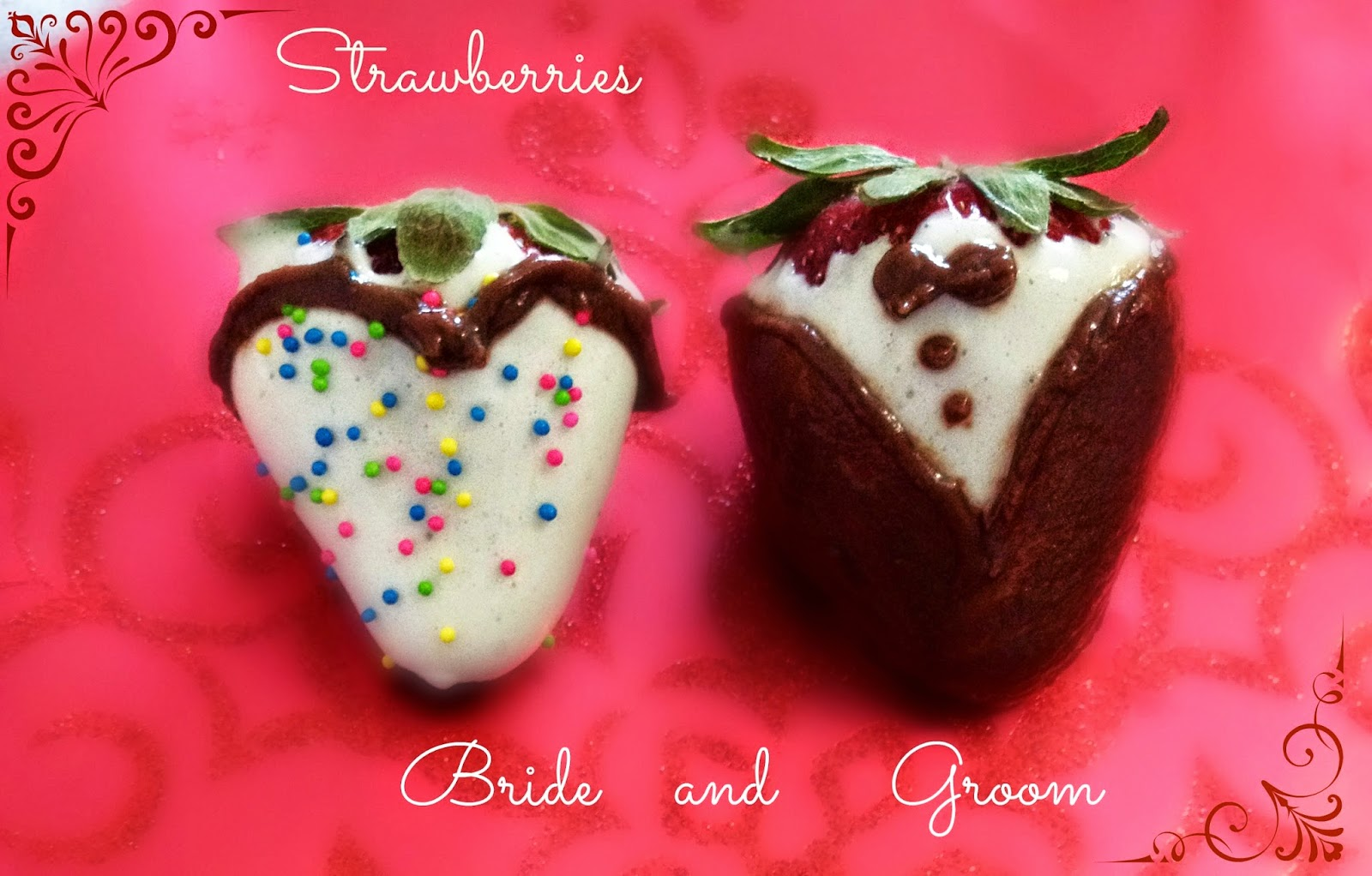 Strawberries bride and Groom