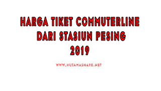 Harga Tiket Commuterline Dari Stasiun Pesing Terbaru 2019