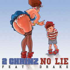 2 Chainz - No Lie (Feat. Drake) álbum Based On A T.R.U. Story