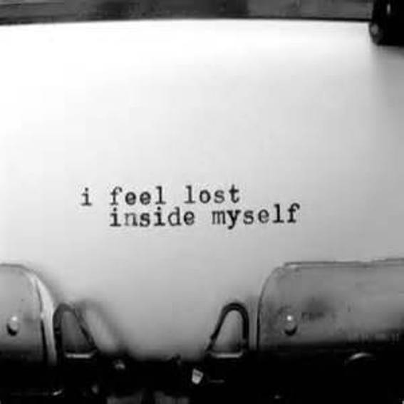 Feel Lost and Alone