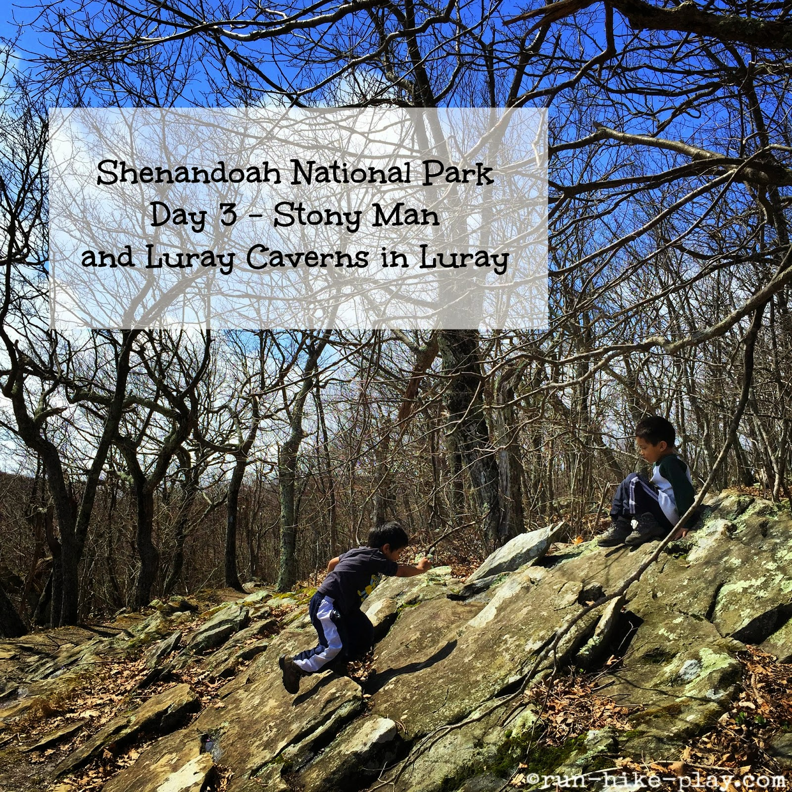 Shenandoah National Park: Stony Man & Luray Caverns