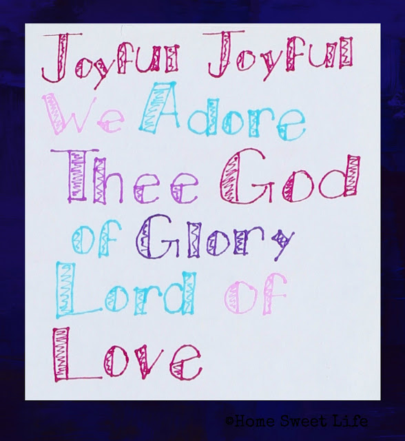 hand lettered songs, joyful joyful