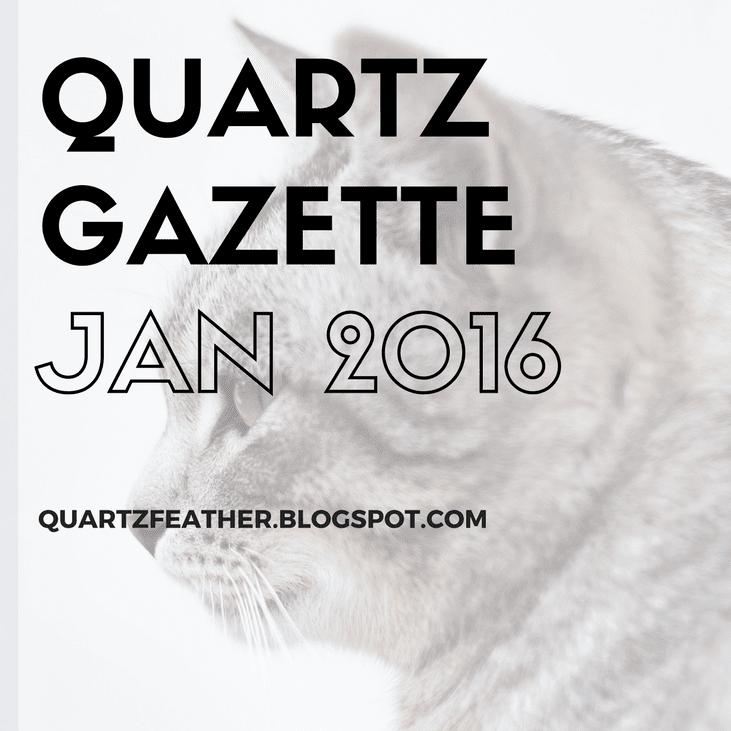 Quartz Gazette Jan 2016