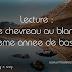 Lecture : Le chevreau au blanc - 8eme annee de base