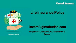 Life Insurance Policy- Dream Big Institution