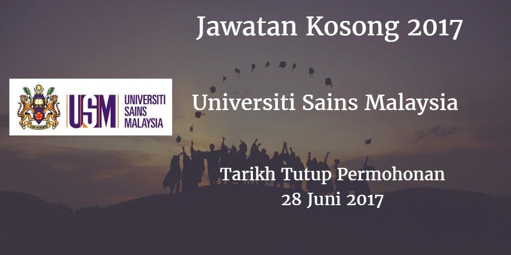 Jawatan Kosong USM 28 Juni 2017