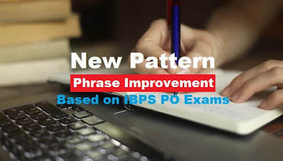 Latest Pattern English Quiz: Phrase Improvement
