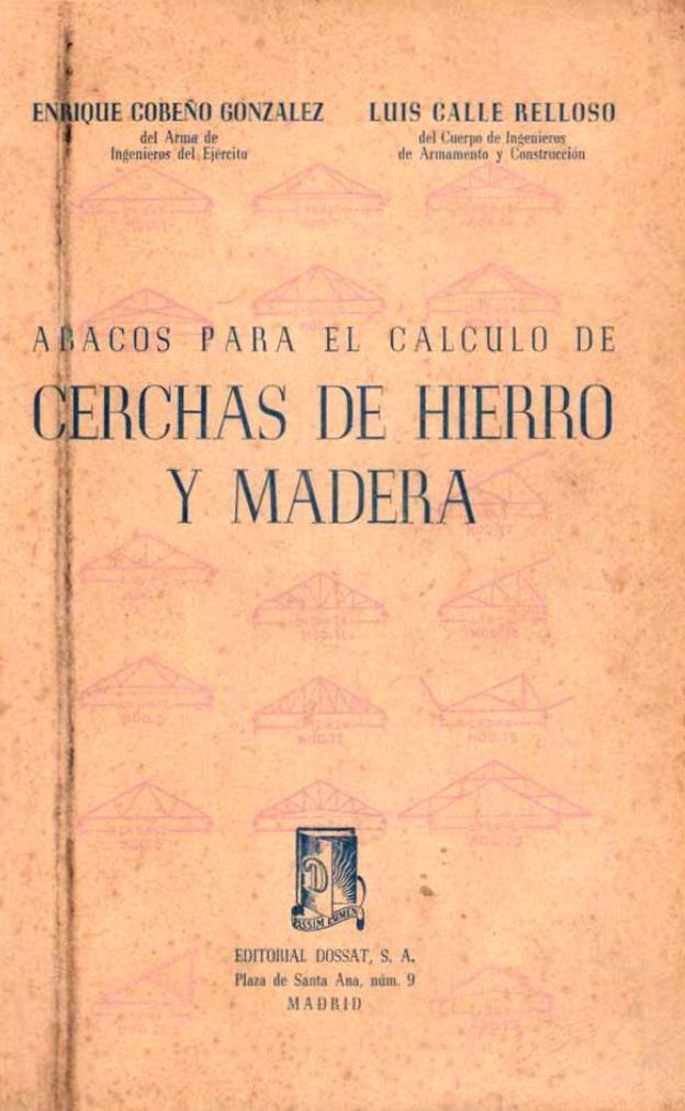 Ábacos para el cálculo de cerchas de hierro y madera – Enrique Cobeño Gonzalez