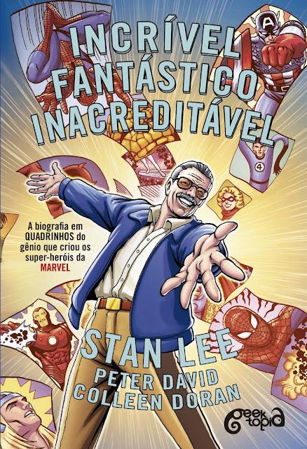INCRÍVEL, FANTÁSTICO, INACREDITÁVEL STAN LEE!!! - Homenagem a Stan Lee (Parte IV)