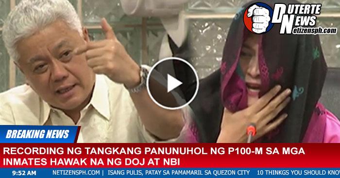 IN VIDEO: Recording ng tangkang panunuhol ng P100-M sa mga inmates hawak na ng DOJ at NBI