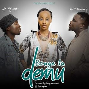 Download Mp3   Sir Ngoma ft Mr T Touchez - Bonge la Demu