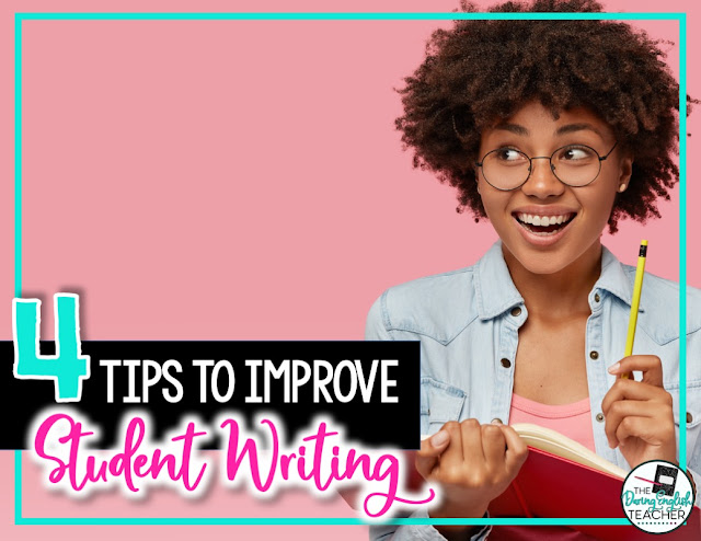 4 Tips to Improve Student Writing