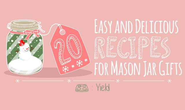 20 Easy and Delicious Recipes for Mason Jar Gifts