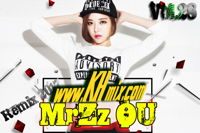 MrZz OU Remix Vol 28 | Song Remix 2017