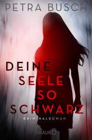 https://www.droemer-knaur.de/buch/9375783/deine-seele-so-schwarz