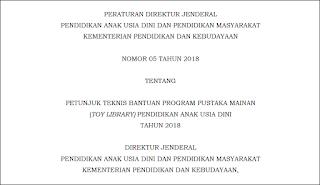UpDate Juknis Bantuan Program Pustaka Mainan PAUD Tahun 2018