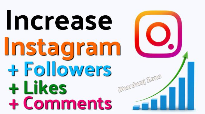Increase Instagram Followers+Likes+Comments Without Any Human Verification Latest Trick