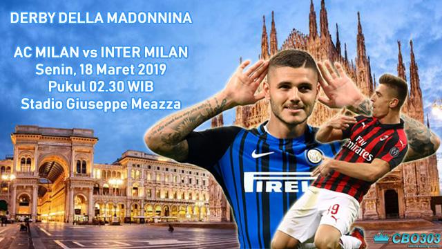 Prediksi Tepat Liga Italia AC Milan vs Inter Milan (18 Maret 2019)