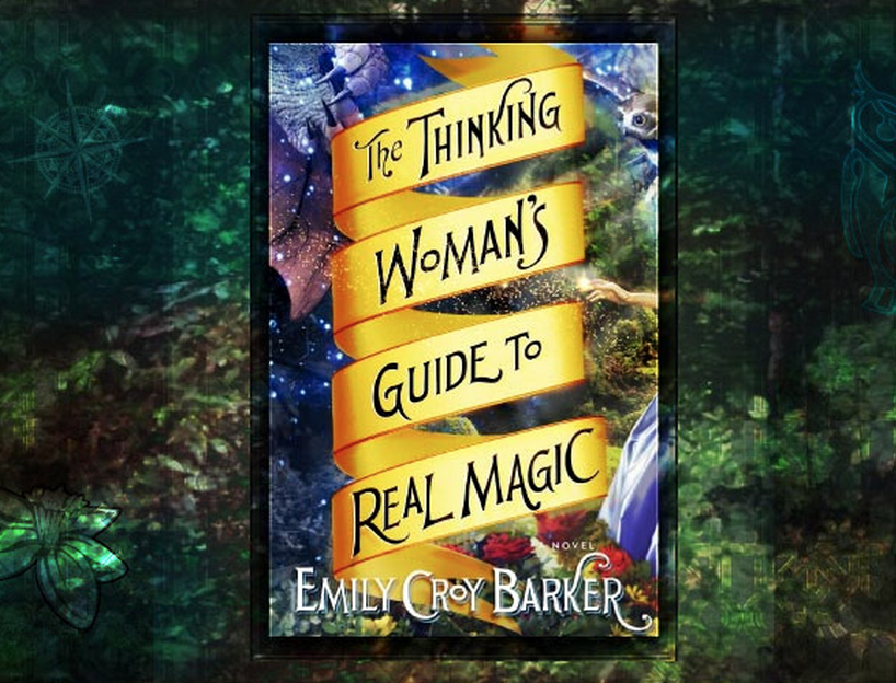 Book Review Thinking Womens Guide to Real Magic Emily Croy Barker