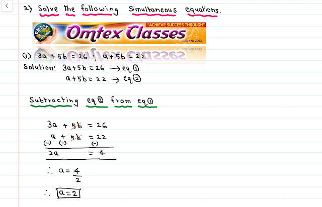 Solve the following simultaneous equations.   (1) 3a + 5b = 26; a + 5b = 22