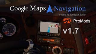 ets 2 google maps navigation for ProMods v1.7
