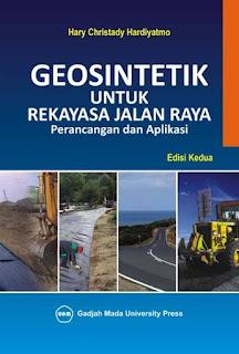 Geosintetik Untuk Rekayasa Jalan Raya: Perancangan Dan Aplikasi