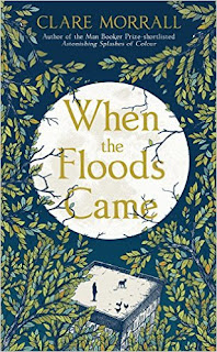 When the Floods Came by Clare Morrall