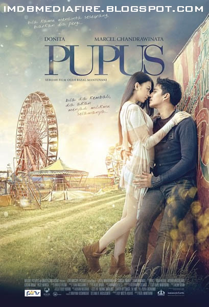 Download Filem Pupus 2011 Vcdrip movie plot pupus is the new indonesian movie who tells the story of x