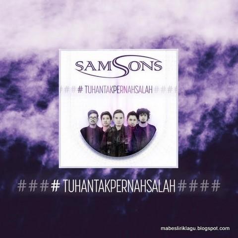 Samsons - Tuhan Tak Pernah Salah
