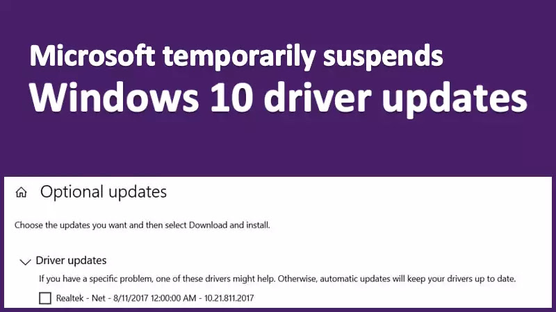 Microsoft temporarily suspends Windows 10 driver updates