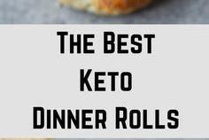#TOPRECIPES THE BEST KETO DINNER ROLLS