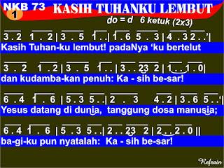 Lirik dan Not NKB 73 Kasih Tuhanku Lembut!