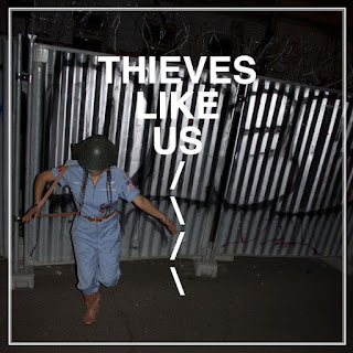 Thieves Like Us - Thieves Like Us (2017) - Album Download, Itunes Cover, Official Cover, Album CD Cover Art, Tracklist