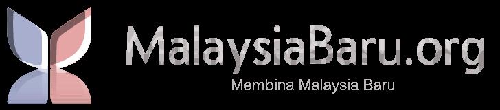MalaysiaBaru.org - Membina Malaysia Baru.