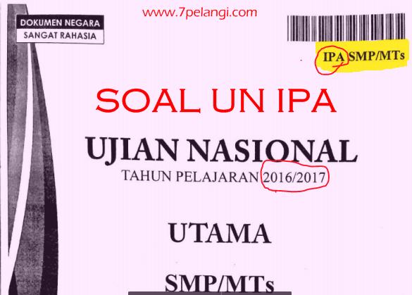 Download Soal Un Ipa Smp Mts Tahun Pelajaran 2016 2017 7pelangi Com