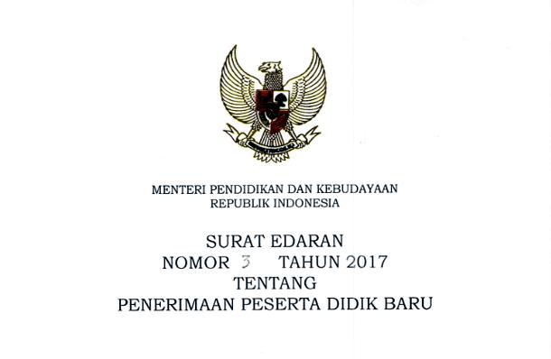 Surat Edaran Mendikbud Nomor 3 Tahun 2017 Tentang PPDB (Penerimaan Peserta Didik Baru)
