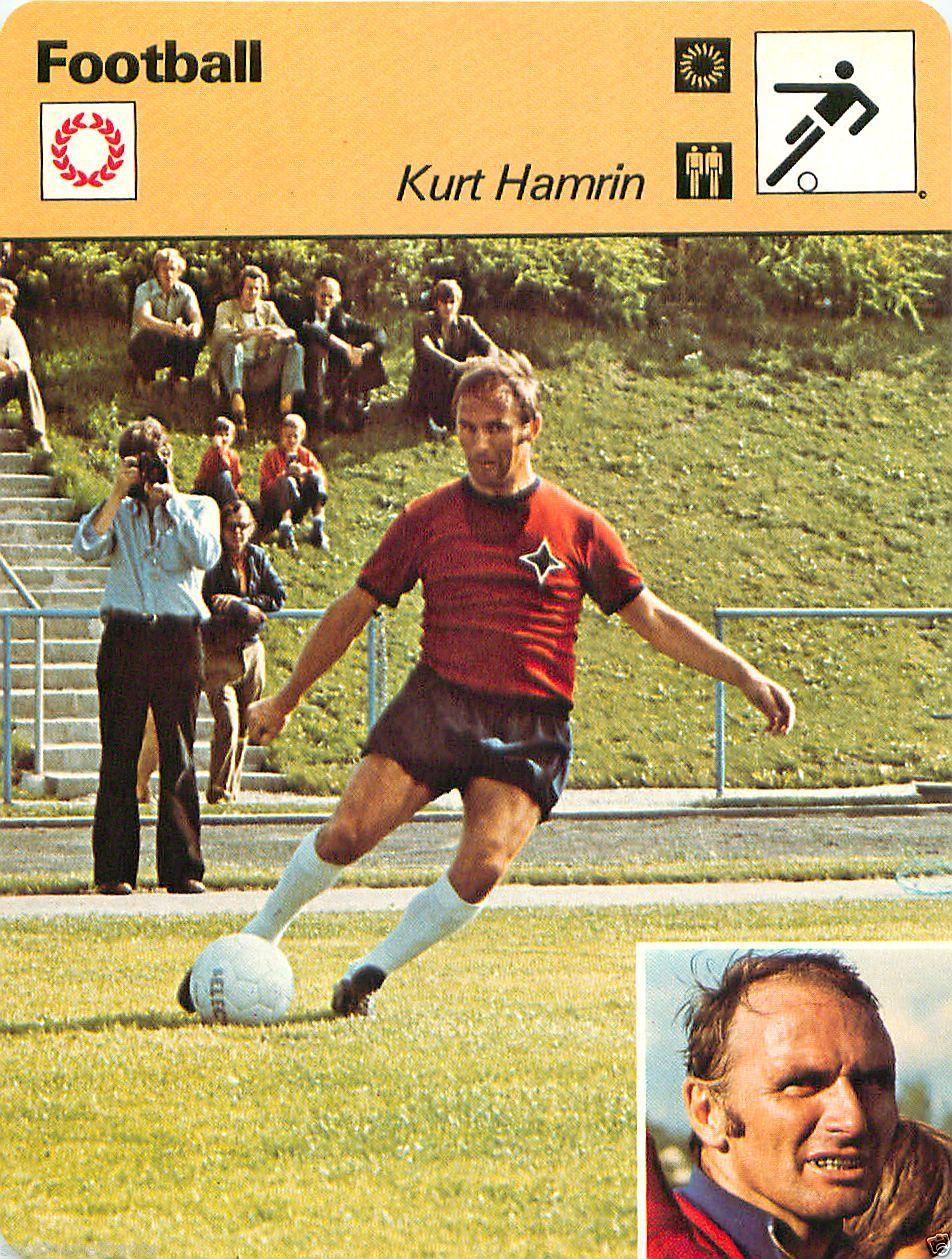 Football Yesterday & Today Kurt Hamrin La Fiche Football de