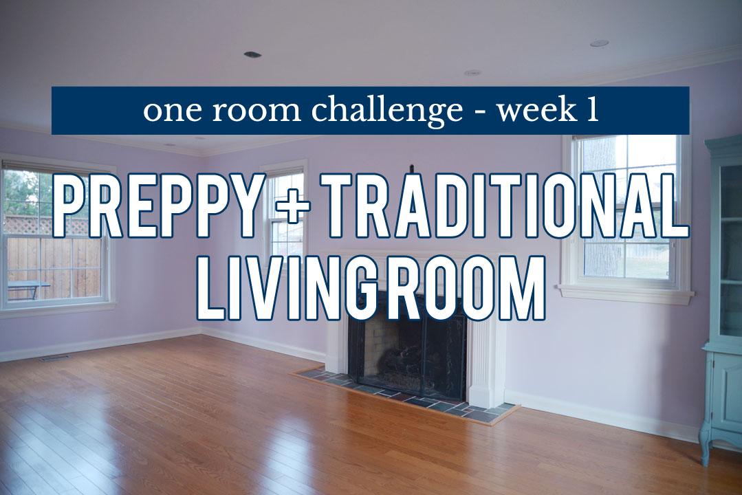 one room challenge living room remodel, living room remodel, living room renovation, traditional living room, living room makeover