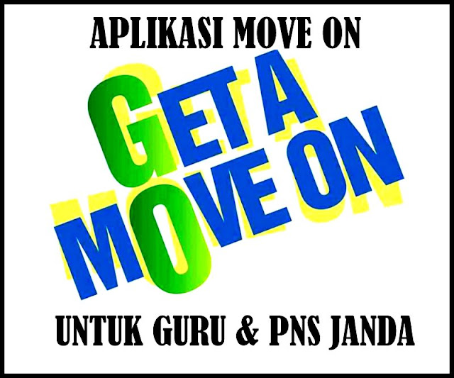 Download Aplikasi MOVE ON Untuk Guru & PNS Janda