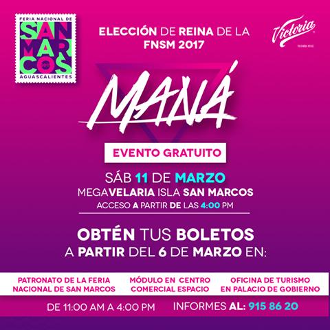 concierto maná eleccion de reina Feria san marcos 2017