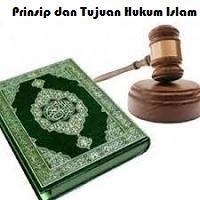 Prinsip-prinsip dan Tujuan Hukum Islam