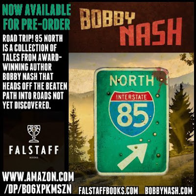INTRODUCING BOBBY NASH'S 85 NORTH-- NOW AVAILABLE FOR PRE-ORDER!