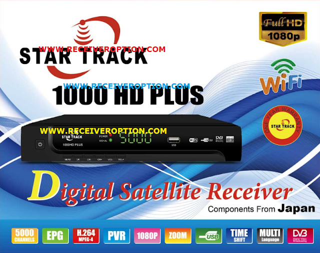 STAR TRACK 1000HD PLUS RECEIVER AUTO ROLL POWERVU KEY NEW SOFTWARE