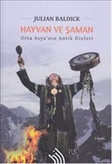 Julian Baldick - Hayvan Ve Şaman