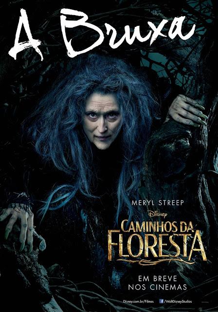 """""""Caminhos da Floresta"""" (Into The Woods) posteres brasileiros Meryl Streep"""